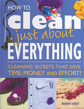 """""""How to Clean Just About Everything"""" Reader's Digest HC/DJ - Near NEW"""