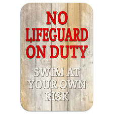 "No Lifeguard on Duty Swim at Your Own Risk Novelty Metal Sign 6"" x 9"""