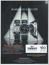 ▬► PUBLICITE ADVERTISING AD Montre watch TISSOT Luxury automatique automatic