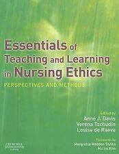 Essentials of Teaching and Learning in Nursing Ethics: Perspectives and Methods,