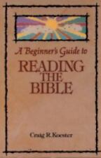 A BEGINNER'S GUIDE TO READING THE BIBLE