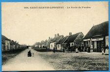CPA: Saint Martin-Longueau - La Route de Flandre