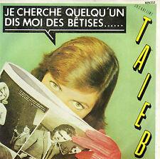 JACQUELINE TAIEB JE CHERCHE QUELQU'UN / DIS MOI DES BETISES... FRENCH 45 SINGLE