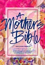 A Mother's Bible: King James Version by