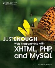 Just Enough Web Programming with XHTML, PHP, and MySQL-ExLibrary