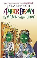 The Amber Brown: Amber Brown Is Green with Envy by Paula Danziger (2014,...