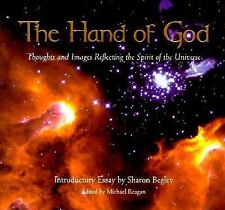 The Hand of God : A Collection of Thoughts and Images Reflecting the Spirit...