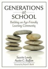 NEW - Generations at School: Building an Age-Friendly Learning Community