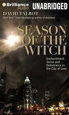 Season of the Witch : Enchantment, Terror, and Deliverance in the City of...