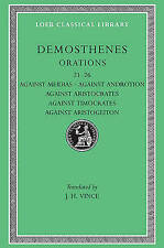 Works: v. 3 (Loeb Classical Library), Demosthenes, Good, Hardcover