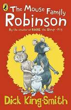 """The Mouse Family Robinson Dick King-Smith """"AS NEW"""" Book"""
