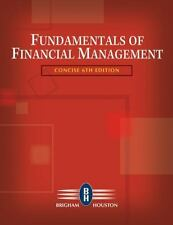 Fundamentals of Financial Management, Concise Edition (with Thomson ONE - Busine