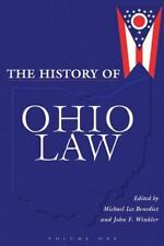 History Of Ohio Law (2-Vol. Hard Set) (Law Society & Politics in the Midwest)
