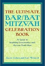 The Ultimate BarBat Mitzvah Celebration Book: A Guide to Inspiring Ceremonies an