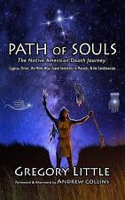 Path of Souls : The Native American Death Journey by Gregory Little (2014,...