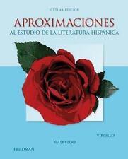 NEW Aproximaciones Al Estudio De La Literatura Hispanica By Carmelo Virgillo
