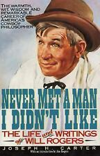 Never Met a Man I Didn't Like, Joseph H. Carter, Will Rogers, SIGNED COPY; signe
