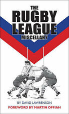 The Rugby League Miscellany by David Lawrenson (Hardback, 2007)