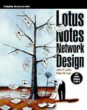 McGraw-Hill Computer Communications: Lotus Notes Network Design by John P....