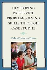 Developing Preservice Problem-Solving Skills through Case Studies