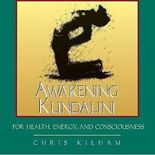 Awakening Kundalini for Health Energy Consciousness Kilham Audio CD 1997