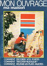 MON OUVRAGE ma maison N°313 decorer vos portes tricoter rustique plats mijotes