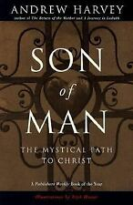 Son of Man: The Mystical Path to Christ, Andrew Harvey, Very Good Book