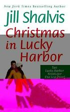 Christmas in Lucky Harbor: Simply Irresistible / The Sweetest Thing: Shalvis, J