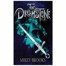 The Dreamstone : The Dream Keeper Chronicles Book 2 by Mikey Brooks (2013,...