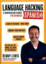 Language Hacking with Benny Lewis: Spanish : A Conversation Course for...