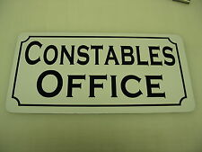 CONSTABLE OFFICE Vintage Style Metal Sign 4 Marshal Highway Patrol