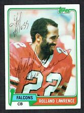 Rolland Lawrence #497 signed autograph auto 1981 Topps Football Trading Card