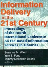 Information Delivery in the 21st Century, Leslie R Morris