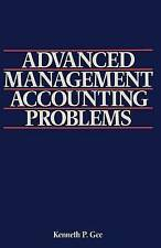 Advanced Management Accounting Problems by Gee, Kenneth P. -Paperback