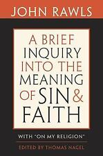 "A Brief Inquiry into the Meaning of Sin and Faith: With ""On My Religion"" by Raw"