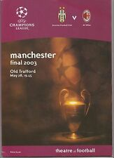 Orig.PRG   Champions League  2002/03  FINALE   JUVENTUS TURIN - AC MAILAND ! TOP