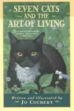 Seven Cats and the Art of Living by Jo Coudert (1998, Paperback)