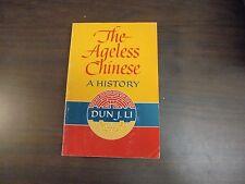 The Ageless Chinese: A History Cun J. LI PB 1965