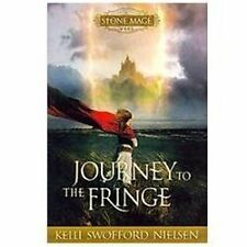 Stone Mage Wars, Book 1: Journey To the Fringe