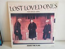 "MAXI 12"" LOST LOVED ONES Raise the flag A12 5007"