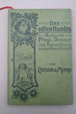 Carl Zorn - Des edlen Hundes Aufzucht, Pflege... 1909
