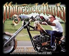Motorcycle Mania 3: Jesse James Rides by James, Jesse