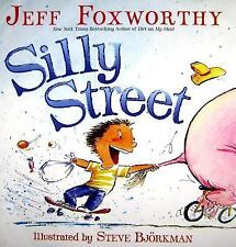 Silly Street by Jeff Foxworthy  Children's Poetry Book