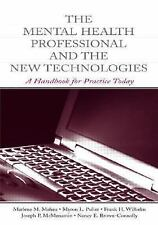The Mental Health Professional and the New Technologies: A Handbook fo-ExLibrary
