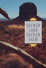 Sacred Land, Sacred View: Navajo Perceptions of the Four Corners Region (Charle