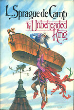 The Unbeheaded King by L. Sprague Decamp-1983-First Edition/DJ