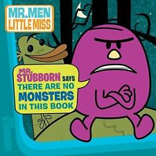 Mr. Stubborn Says There Are No Monsters In This Book (The Mr. Men Show) by