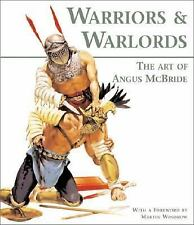 General Military Warriors and Warlords The Art of Angus McBride 2002 Hardcover