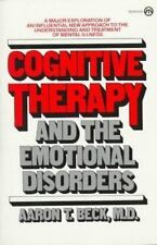 Cognitive Therapy and the Emotional Disorders by Aaron T. Beck (1979,...