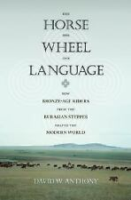 The Horse, the Wheel and Language :How Bronze-Age Riders from the Eurasian Stepp